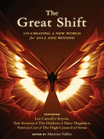 The Great Shift: Co-Creating a New World for 2012 and Beyond