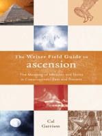 The Weiser Fields Guide to Ascension: The Meaning of Miracle and Shifts in Consciousness Past and Present