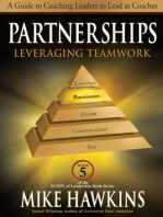 Partnerships: Leveraging Teamwork: A Guide to Coaching Leaders to Lead as Coaches (Book 5 SCOPE of Leadership)