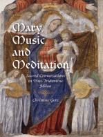 Mary, Music, and Meditation