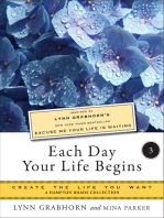 Each Day Your Life Begins, Part Three