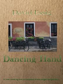 Dancing Hand: A Novel