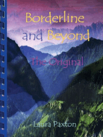 Borderline and Beyond, The Original