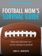 Football Mom's Survival Guide: