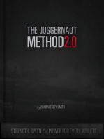 The Juggernaut Method 2.0: Strength, Speed, and Power For Every Athlete