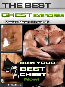 The Best Chest Exercises You've Never Heard Of: Build Your Best Chest Now
