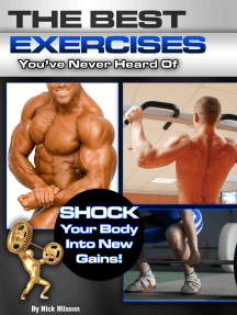 The Best Exercises You've Never Heard Of: Shock Your Body Into New Gains