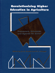 Revolutionizing Higher Education in Agriculture: Framework, Principles, and Agenda for Action