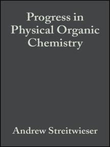Progress in Physical Organic Chemistry