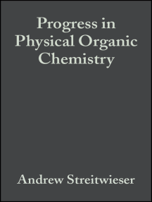 Progress in Physical Organic Chemistry