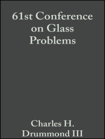 61st Conference on Glass Problems: A Collection of Papers Presented at the 61st Conference on Glass Problems