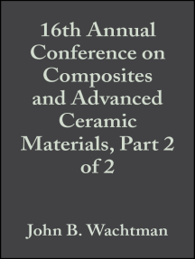 16th Annual Conference on Composites and Advanced Ceramic Materials, Part 2 of 2