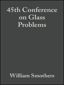 45th Conference on Glass Problems