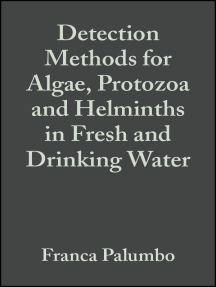 Detection Methods for Algae, Protozoa and Helminths in Fresh and Drinking Water
