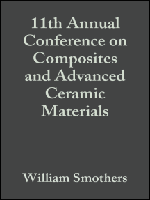 11th Annual Conference on Composites and Advanced Ceramic Materials