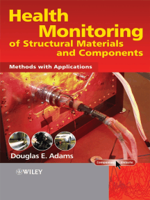 Health Monitoring of Structural Materials and Components: Methods with Applications