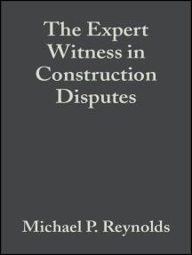 The Expert Witness in Construction Disputes