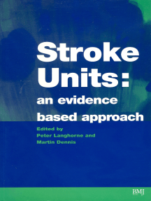 Stroke Units: An evidence based approach
