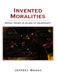 Invented Moralities: Sexual Values in an Age of Uncertainty