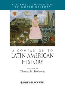 A Companion to Latin American History