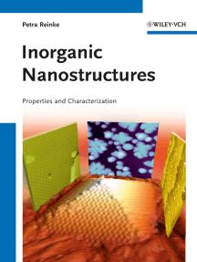 Inorganic Nanostructures: Properties and Characterization