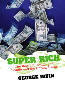 Super Rich: The Rise of Inequality in Britain and the United States