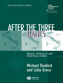 After the Three Italies: Wealth, Inequality and Industrial Change