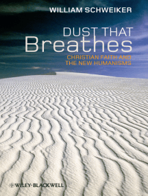 Dust that Breathes: Christian Faith and the New Humanisms