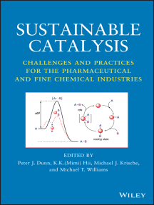 Sustainable Catalysis: Challenges and Practices for the Pharmaceutical and Fine Chemical Industries