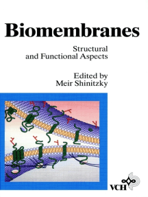 Biomembranes, Structural and Functional Aspects