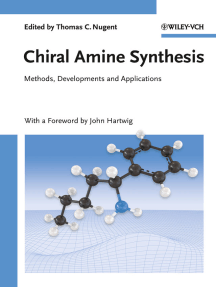 Chiral Amine Synthesis: Methods, Developments and Applications