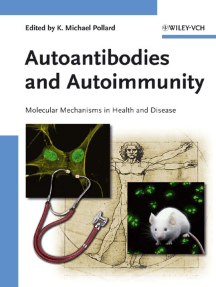 Autoantibodies and Autoimmunity: Molecular Mechanisms in Health and Disease