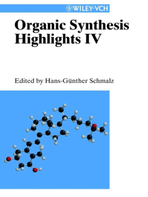 Organic Synthesis Highlights IV