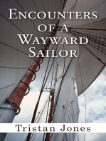 Encounters of a Wayward Sailor
