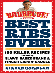 Best Ribs Ever: A Barbecue Bible Cookbook: 100 Killer Recipes