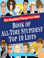 Stupidest Things Ever Said