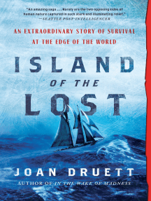Island of the Lost: An Extraordinary Story of Survival at the Edge of the World