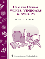 Healing Herbal Wines, Vinegars & Syrups