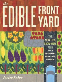 The Edible Front Yard: The Mow-Less, Grow-More Plan for a Beautiful, Bountiful Garden