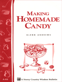 Making Homemade Candy: Storey's Country Wisdom Bulletin A-111