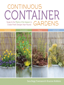 Continuous Container Gardens: Swap In the Plants of the Season to Create Fresh Designs Year-Round