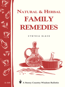Natural & Herbal Family Remedies: Storey's Country Wisdom Bulletin A-168