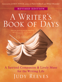A Writer's Book of Days: A Spirited Companion and Lively Muse for the Writing Life