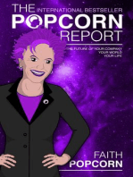 The Popcorn Report: Faith Popcorn on the Future of Your Company, Your World, Your Life