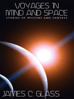 Voyages in Mind and Space