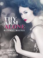 Thy Arm Alone