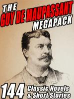 The Guy de Maupassant MEGAPACK ®