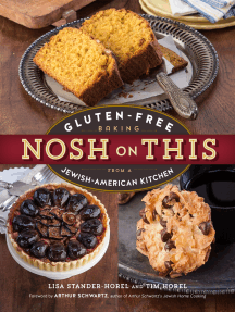 Nosh on This: Gluten-Free Baking from a Jewish-American Kitchen