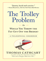 The Trolley Problem, or Would You Throw the Fat Guy Off the Bridge?