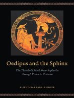 Oedipus and the Sphinx: The Threshold Myth from Sophocles through Freud to Cocteau